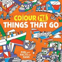 Colour Me: Things That Go