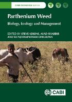 Parthenium Weed: Biology, Ecology and...
