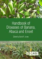 Handbook of Diseases of Banana, Abaca...