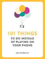 101 Things To Do Instead of Playing ...