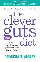 The Clever Guts Diet: How to...