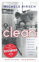 Clean: A story of addiction, recovery...