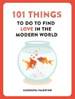 101 Things to do to Find Love in the...