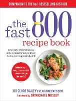 The Fast 800 Recipe Book: Low-carb,...