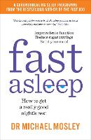 Fast Asleep: How to get a really good...