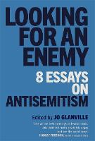 Looking for an Enemy: 8 Essays on...