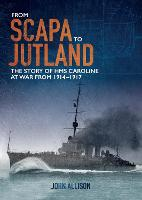 From Scapa to Jutland: The story of...