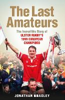 The Last Amateurs: The incredible...