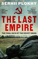 The Last Empire: The Final Days of ...