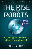 The Rise of the Robots: Technology ...