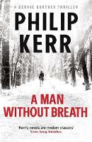 A Man Without Breath: fast-paced...