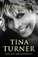 Tina Turner: My Love Story (Official...