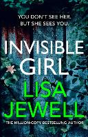 Invisible Girl: The new novel from ...