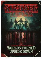 Stranger Things: Worlds Turned Upside...