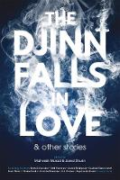 The Djinn Falls in Love and Other...