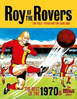 Roy of the Rovers: The Best of the...