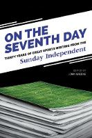 On The Seventh Day: Thirty Years of...