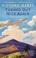 Turned Out Nice Again: On Living With...