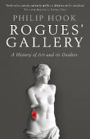 Rogues' Gallery: A History of Art and...