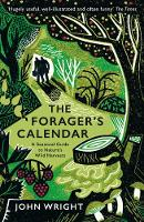 The Forager's Calendar: A Seasonal...
