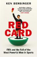 Red Card: FIFA and the Fall of the...