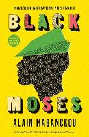 Black Moses: Longlisted for the...