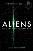 Aliens: Science Asks: Is There Anyone...