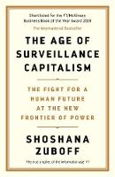 The Age of Surveillance Capitalism:...