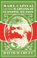 Marx, Capital and the Madness of...
