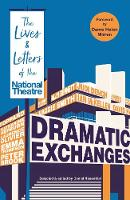 Dramatic Exchanges: The Lives and...