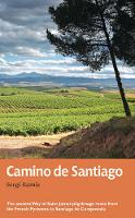 Camino de Santiago: The ancient Way ...