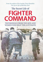 The Secret Life of Fighter Command:...