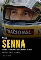 Ayrton Senna: A Life Lived at Full Speed