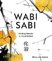 Wabi Sabi: Finding Beauty in...