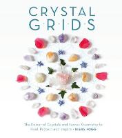Crystal Grids: The Power of Crystals...
