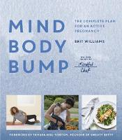 Mind, Body, Bump: The complete plan...