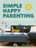Simple Happy Parenting: The Secret of...