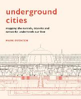 Underground Cities: Mapping the...