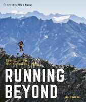 Running Beyond: Epic Ultra, Trail and...