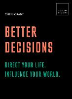 Better Decisions: Direct your life....