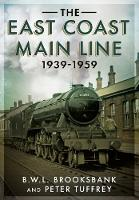 The East Coast Main Line 1939-1959