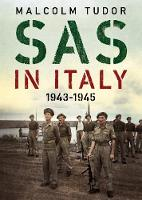 SAS in Italy 1943-1945: Raiders in...