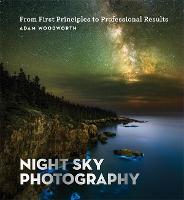 Night Sky Photography: From First...