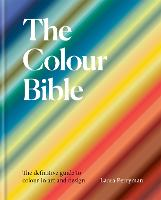 The Colour Bible: The definitive ...