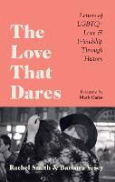 The Love That Dares