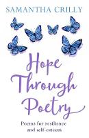 Hope Through Poetry: Poems for...