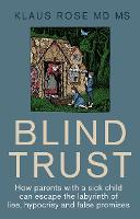 Blind Trust: How Parents with a Sick...