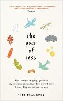The Year of Less: How I Stopped...