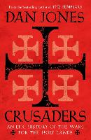 Crusaders: An Epic History of the ...