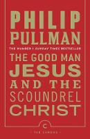 The Good Man Jesus and the Scoundrel...